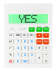 Calculator with YES on display on white background