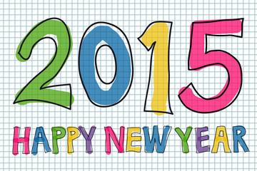 Colorful handwritten Happy New Year 2015 vector illustration