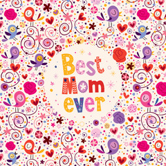 Happy Mothers Day birds, hearts and flowers Best Mom Ever