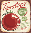 Tomatoes vintage metal sign