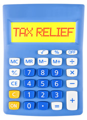Calculator with TAX RELIEF on display on white background