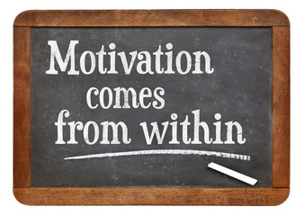 motivation comes from within