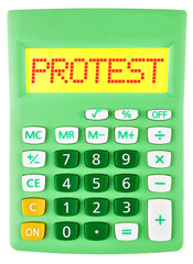 Calculator with PROTEST on display on white background