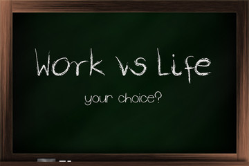 Choices of work vs life
