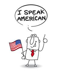 I speak american