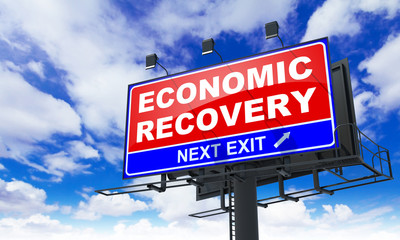 Economic Recovery on Red Billboard.