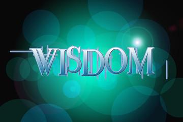 Wisdom word on vintage bokeh background, concept sign