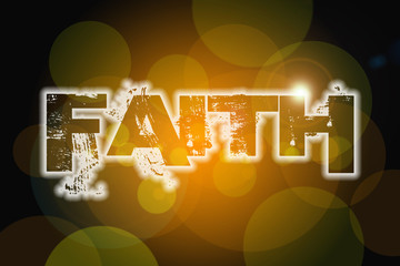 Faith word on vintage bokeh background, concept sign