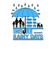 Insure against Rainy Days Sign with umbrella