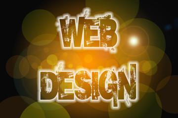Web Design word on vintage bokeh background, concept sign
