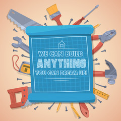 We can build anything you can dream up. Vector illustration.