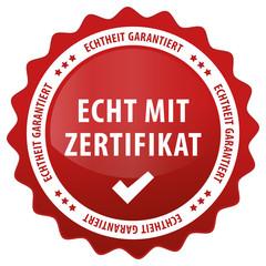 Echt mit Zertifikat - Echtheit garantiert