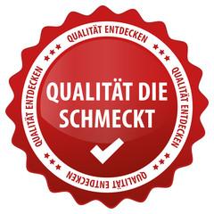 Qualität die schmeckt - Qualität entdecken