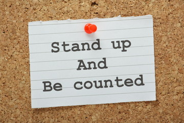 Stand Up and Be Counted reminder on a notice board