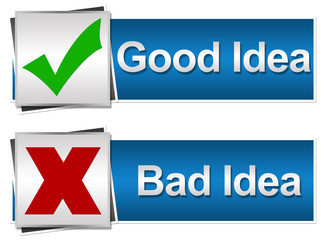 Good bad Idea Button Style