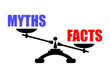 Myths or facts