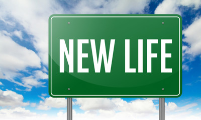 New Life on Green Highway Signpost.