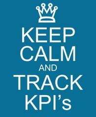 Keep Calm and Track KPI's
