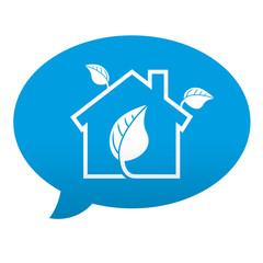 Etiqueta tipo app azul comentario simbolo hogar ecologico