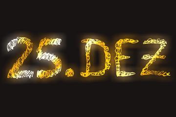 25 Dezember - Datum