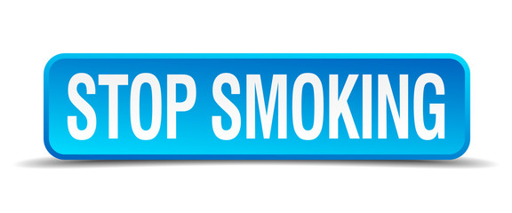 Stop smoking blue 3d realistic square isolated button