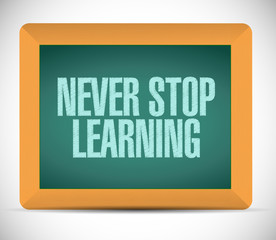 never stop learning sign illustration design