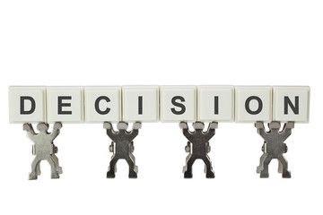Group of figurines with the word DECISION isolated