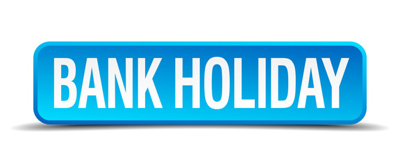 bank holiday blue 3d realistic square isolated button
