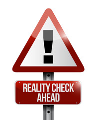 reality check ahead sign illustration
