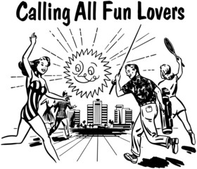 Calling All Fun Lovers