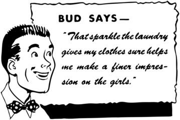 Bud Says