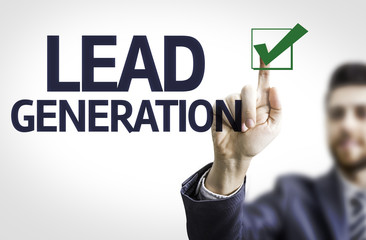 Business man pointing the text: Lead Generation