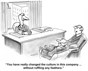 """You have really changed the culture in this company..."""