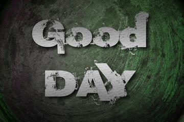 Good Day Concept