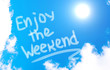 Enjoy The Weekend Concept - 69708636