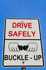 Drive Safely Warning Sign