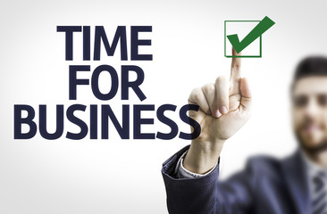 Business man pointing the text: Time For Business