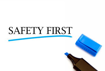 Safety first text on white background