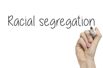 Hand writing racial segregation
