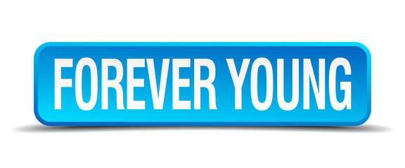 forever young blue 3d realistic square isolated button