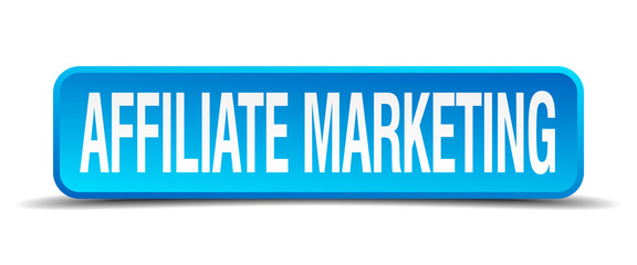 affiliate marketing blue 3d realistic square isolated button