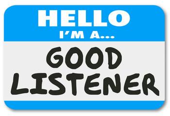 Hello I Am A Good Listener Sympathy Empathy Understanding