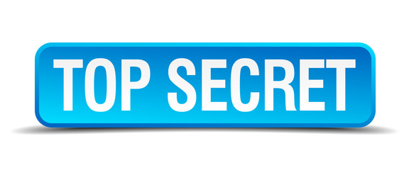 Top secret blue 3d realistic square isolated button