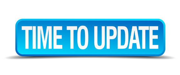 Time to update blue 3d realistic square isolated button