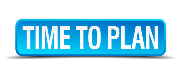 Time to plan blue 3d realistic square isolated button