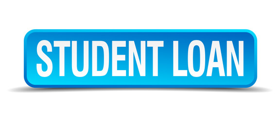 Student loan blue 3d realistic square isolated button