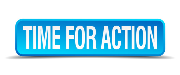 Time for action blue 3d realistic square isolated button