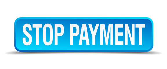 Stop payment blue 3d realistic square isolated button