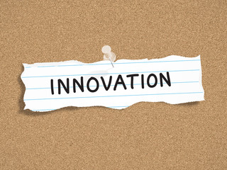 """INNOVATION"" on SCRAP of PAPER (corkboard torn)"