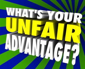 What's Your Unfair Advantage Words Unique Winning Edge